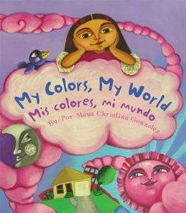 my colors my worldmi colores mi mundo - Books About Colors