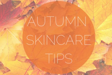 Autumn skincare tips