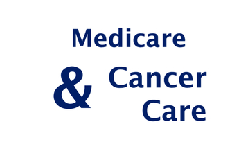 Medicare and cancer