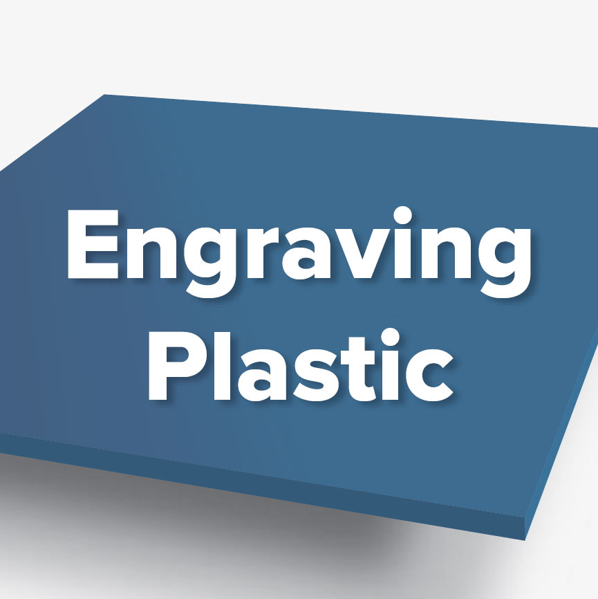 Materials - Engraving Plastic