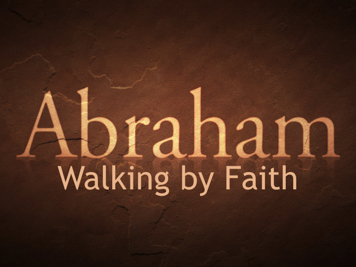 Chance Hicks – Abraham Walking by Faith