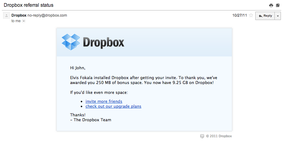 Dropbox's biggest growth hack though, is giving users an invite incentive that appears to be very juicy, but in reality costs Dropbox practically nothing!