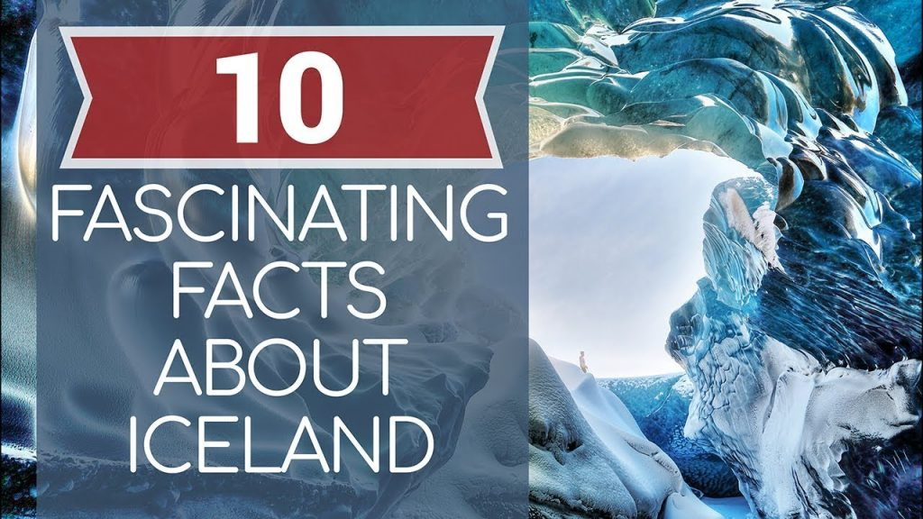 10 Fantastic Facts about Iceland