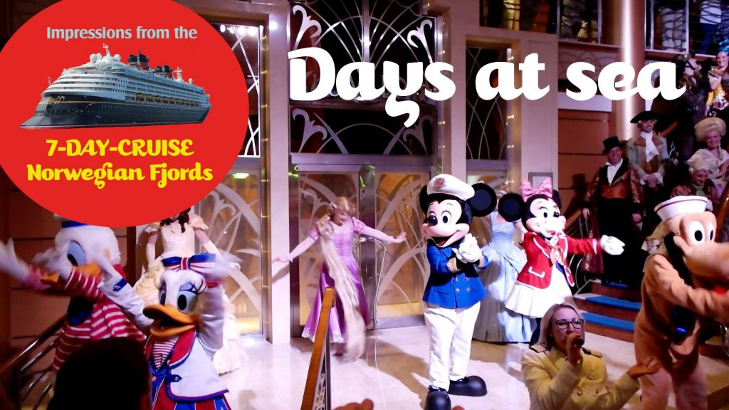 """6 – Days at Sea on the Disney Cruise Line """"Norwegian Fjords"""" 2015"""