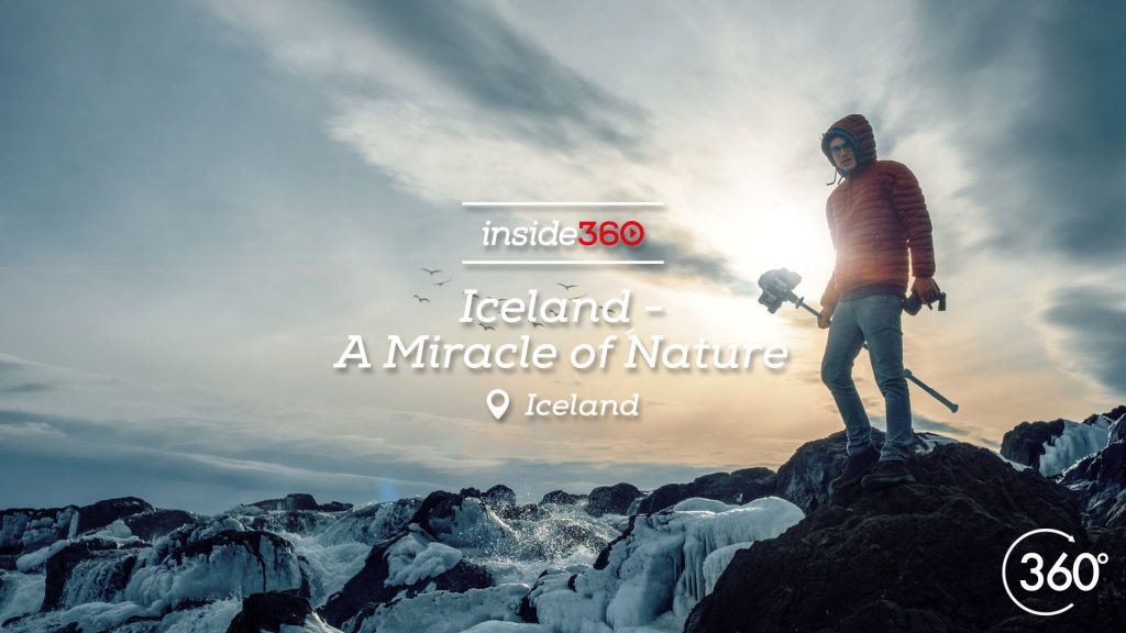 Iceland – A Miracle of Nature | a 360 degree VR travel film