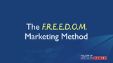 The F.R.E.E.D.O.M. Marketing Method