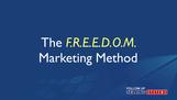 The F.R.E.E.D.O.M. Marketing Method