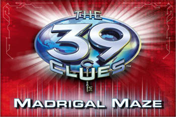 The 39 Clues Madrigal Maze