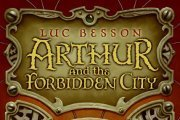Arthur and the Forbidden City by Luc Besson