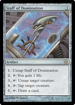 The Staff of Domination card from the Magic: The Gathering Fifth Dawn expansion set gives your deck more power to squash your opponents.