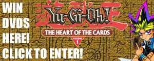 Enter to Win Free Yu-Gi-Oh! Volume 1 - Heart of the Cards DVD!