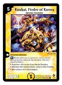 Kuukai, Finder of Karma from the Duel Masters: Epic Dragons of Hyperchaos expansion is all about stopping dragons from smashing your shields!