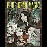 Debi Gliori's latest novel is Pure Dead Brilliant for Halloween reading.