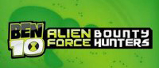 Ben 10: Alien Force: Bounty Hunters