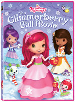 Strawberry Shortcake: The Glimmerberry Ball