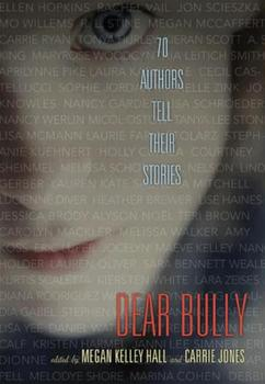 Dear Bully: 70 Authors Tell Their Stories Book Review