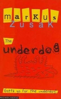 Book Review: Underdogs by Markus Zusak