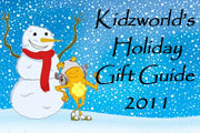 Kidzworld's Holiday Gift Guide 2011