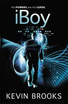 Book Review: iBoy by Kevin Brooks