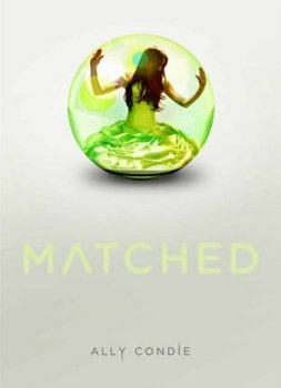 Matched by Ally Condie - Book Review