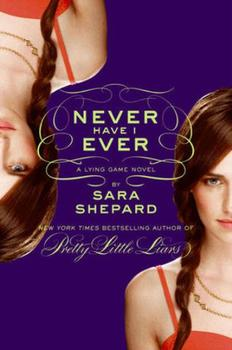 Book Review: The Lying Game #2: Never Have I Ever