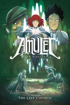 Amulet Book Four: The Last Council