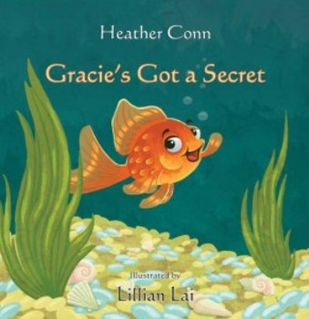 Book Review: Gracie's Got A Secret by Heather Conn