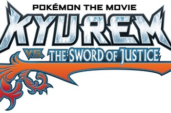 Pokémon Movie: Kyurem vs. The Sword of Justice