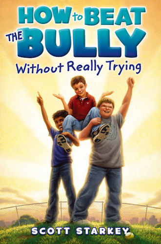 Book review how to beat the bully without really trying by scott