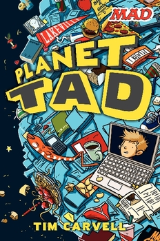 Book Review: Planet Tad by Tim Carvell