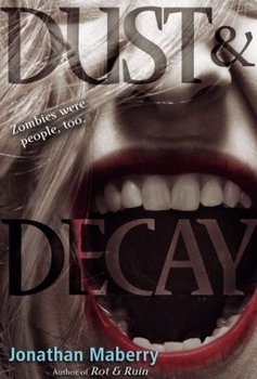 Book Review: Rot and Ruin, and Dust and Decay