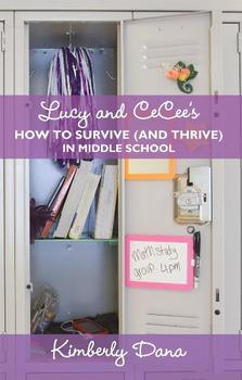 E-Book Review: Lucy and CeCee's How to Survive (and Thrive) in Middle School by Kimberly Dana