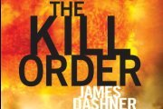 Book Review: The Kill Order by James Dashner