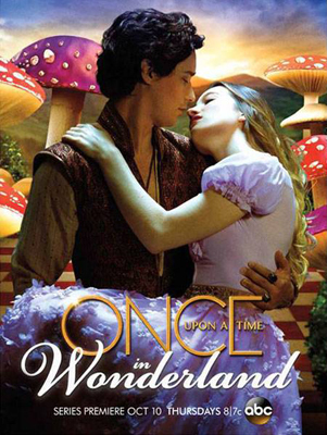 A poster for Once Upon A Time In Wonderland