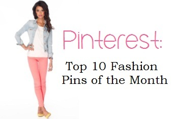 Pinterest: Top 10 Fashion Pins of the Month