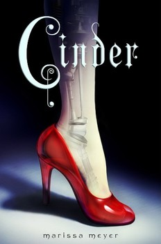 Cinder by Marissa Meyer (Book 1 in the Lunar Chronicles)