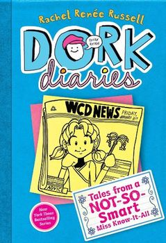 Book Review: Dork Diaries #5: Tales from a Not-So-Smart Miss Know-It-All by Rachel Renee Russell