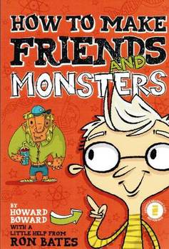 Book Review: How to Make Friends and Monsters by Ron Bates