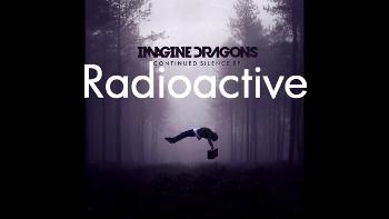"""Radioactive"" by Imagine Dragons"