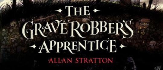 Book Review: The Grave Robber's Apprentice