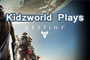 Kidzworld Plays: Destiny