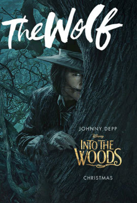 Johnny Depp as the Wolf Into The Woods Poster