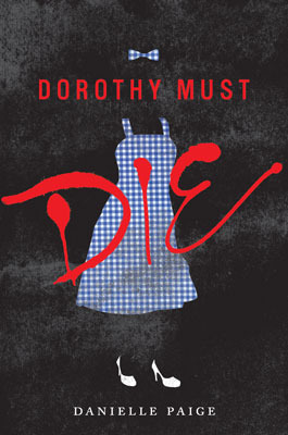 DOROTHY MUST DIE Cover Art