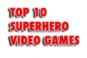 Top 10 Superhero Video Games
