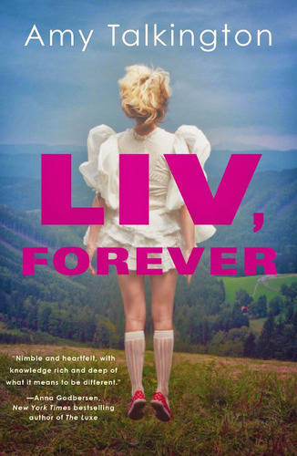 Liv Forever by Amy Talkington