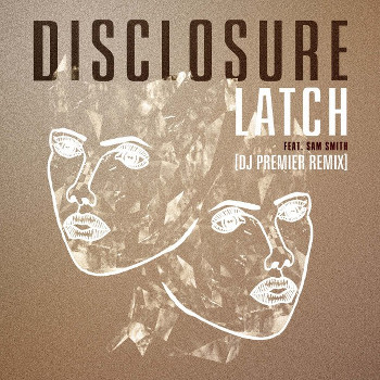 Latch - Disclosure feat. Sam Smith