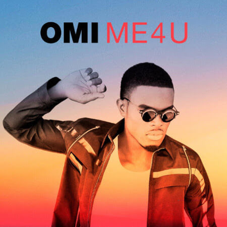 Me 4 U from OMI dropped October 16th, 2015