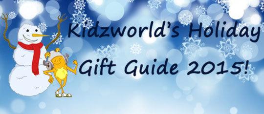 Kidzworld's Holiday Gift Guide 2015