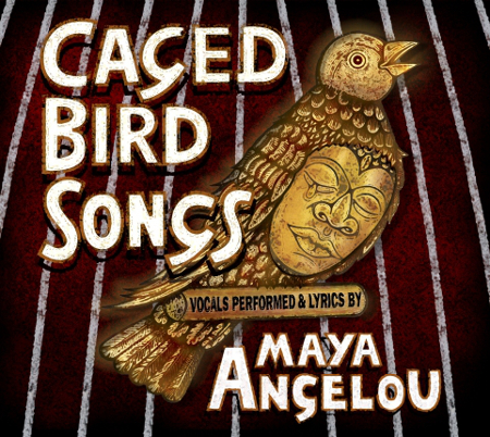 Caged Bird Songs features poetry by Maya Angelou