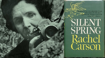 Rachel Carson wrote the influential anti-pesticide book Silent Spring.